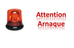 ATTENTION « ARNAQUE »